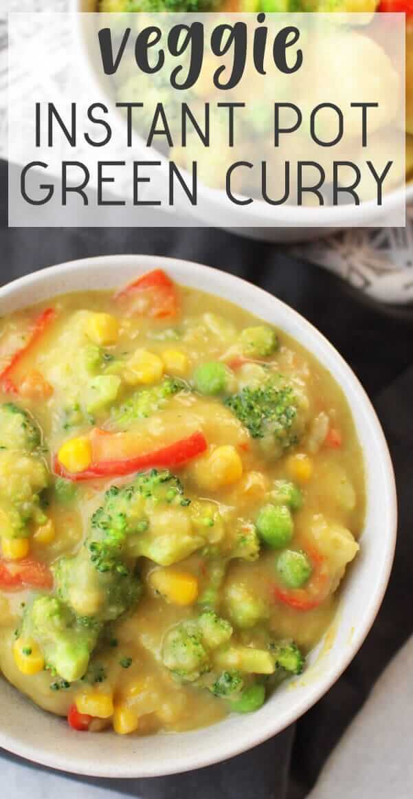 Easy Instant Pot Green Curry #vegan #healthy #oilfree