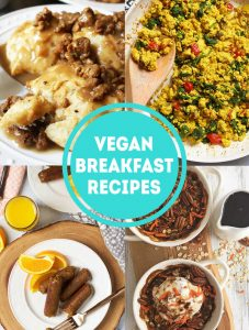 9 Yummy Vegan Breakfast Ideas